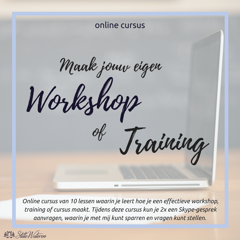 Zelf een workshop of training maken? Doe de online cursus van StilleWateren!