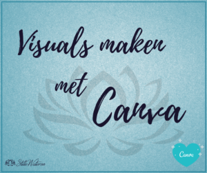 Workshop 'Visuals maken met Canva' @ StilleWateren | Amersfoort | Utrecht | Nederland