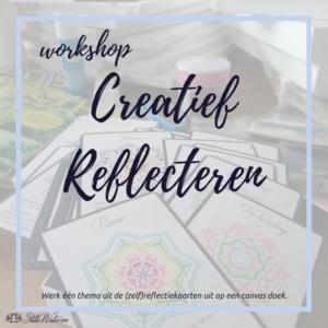 Workshop: Creatief Reflecteren @ StilleWateren | Amersfoort | Utrecht | Nederland